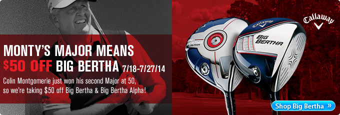 Callaway Big Bertha - $50 off