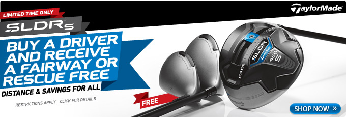 Free SLDR Fairway or Hybrid - Click for Details
