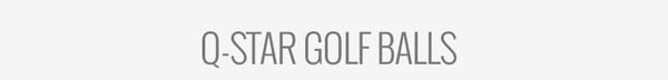 Q-Star Golf Balls