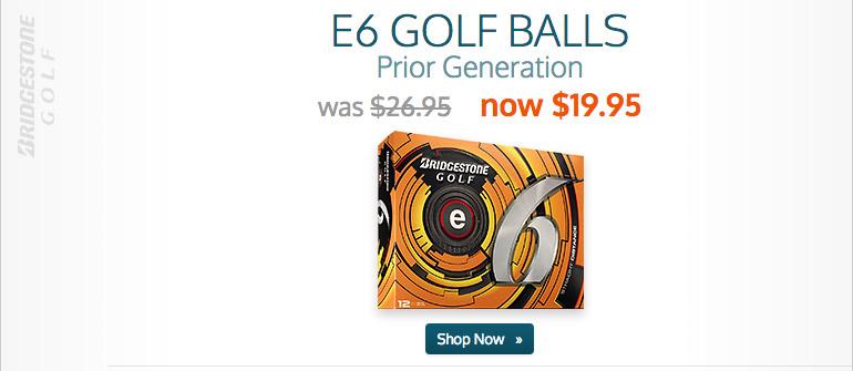 Prior Generation Bridgestone e6 now $21.95